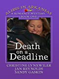 Death on a Deadline: A Sleuthing Sisters Mystery (Thorndike Press Large Print Christian Mystery; Albis in Arkansas)