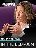 Marina Zenovich: In The Bedroom