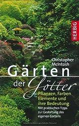 Gärten der Götter - Pflanzen, Farben, Elemente und ihre Bedeutung