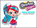 Review: Shopkins Shoppies World Vacation Jessicake Doll Review