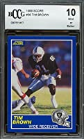 1989 score #86 TIM BROWN oakland raiders rookie card BGS BCCG 10 graded card