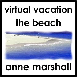 Virtual Vacation: The Beach