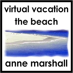 Virtual Vacation: The Beach Speech