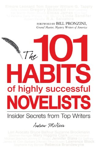 The 101 Habits of highly successful Novelists: Insider Secrets from Top Writers (Talent Review Best Practices)