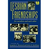 Lesbian Friendships: For Ourselves and Each Other
