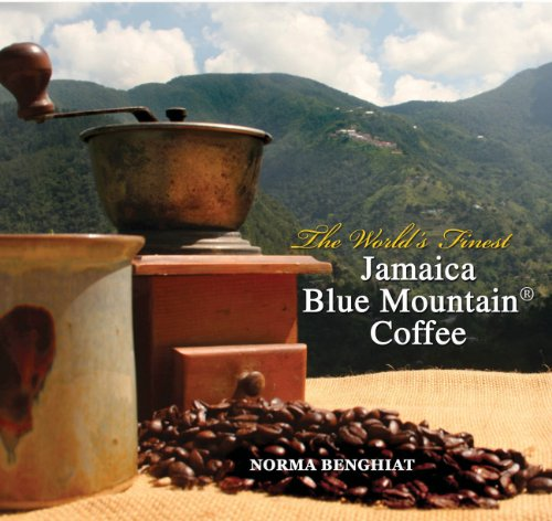 The World's Finest: Jamaica Blue Mountain Coffee