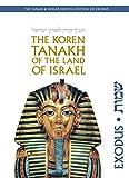 The Koren Tanakh of the Land of Israel: Exodus