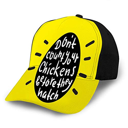 Unisex Baseball Hat Don't Count Your Chickens Before They Hatch for Adult Adjustable (Don T Count Your Before They Hatch)