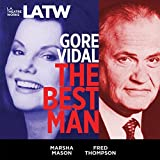 Kyпить The Best Man(L.A. Theatre Works Audio Theatre Collections) на Amazon.com