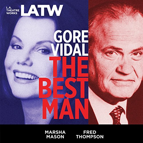 The Best Man(L.A. Theatre Works Audio Theatre Collections)