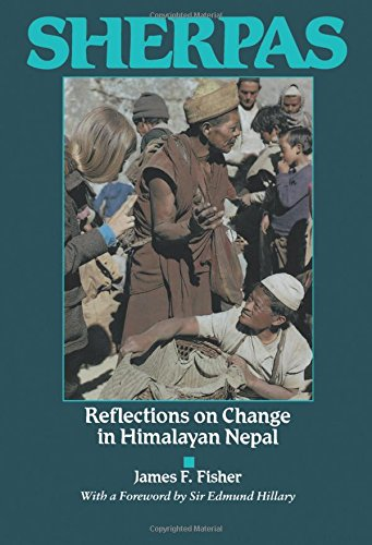Sherpas: Reflections on Change in Himalayan Nepal