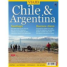 Especial Viaje Mais - Chile e Argentina