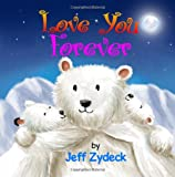 Love You Forever, Jeff Zydeck, 1478380047