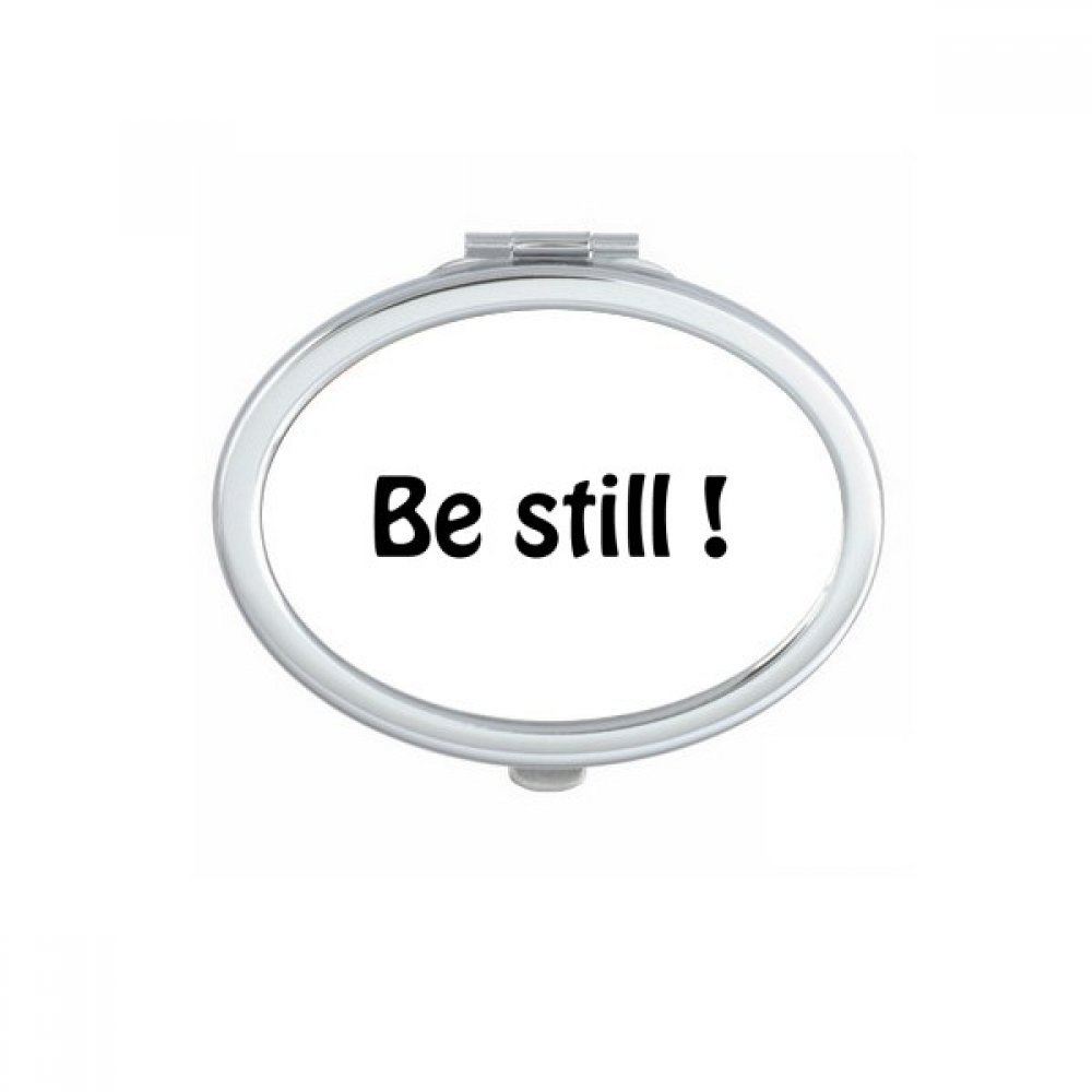 DIYthinker Be Still Text Christian Quotes Oval Compact Makeup Mirror Portable Cute Hand Pocket Mirrors Gift