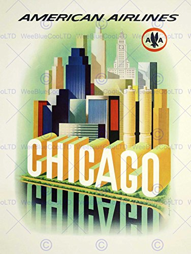 TRAVEL AMERICAN AIRLINES CHICAGO WINDY CITY USA VINTAGE ADVERT POSTER ART 2244PY