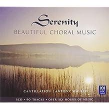 Serentiy-Beautiful Choral Music