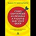 Como convencer as pessoas a fazer o que você quer: 140 estratégias simples para dominar a arte da persuasão
