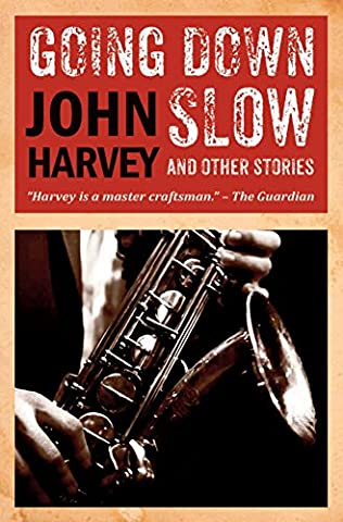 book cover of Going Down Slow and Other Stories