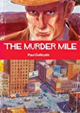 img - for The Murder Mile book / textbook / text book