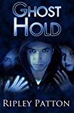 Ghost Hold (The PSS Chronicles Book 2)