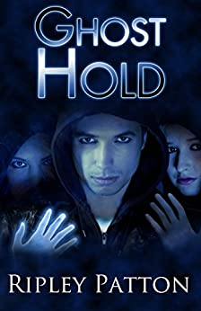 Ghost Hold (The PSS Chronicles Book 2) by [Patton, Ripley]