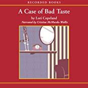 A Case of Bad Taste: A Morning Shade Mystery | Lori Copeland