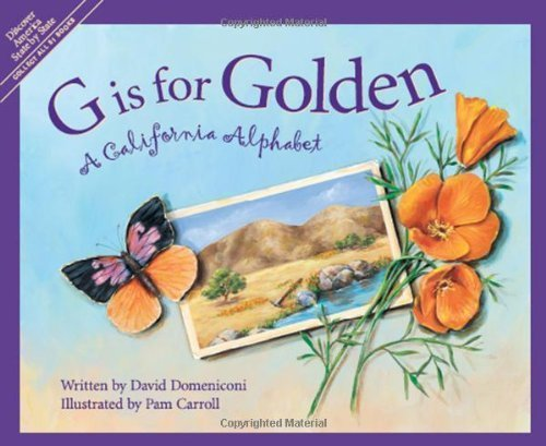 G is for Golden: A California Alphabet by David Domeniconi(February 22, 2002) Hardcover