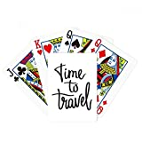 Time to Travel Quote Poker Playing Card Tabletop Board Game Gift