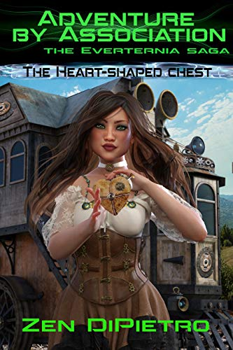 The Heart-Shaped Chest: Adventure by Association the Everternia Saga by [DiPietro, Zen]