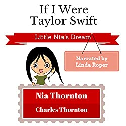 If I Were Taylor Swift: Little Nia's Dream