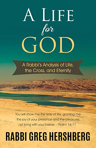 A Life for God: A Rabbi's Analysis of Life, the Cross, and Eternity (Church Of God In Christ Live Stream)