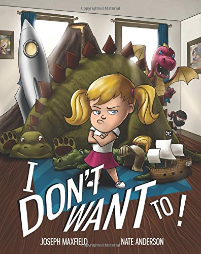 Read Online I Don't Want To! ebook
