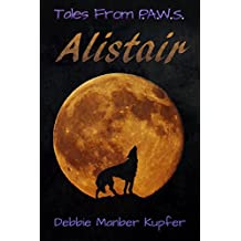 Alistair (Tales From P.A.W.S. Book 1)