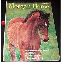 The Morgan Horse February 1997 (Vol. LVI, No. 2)