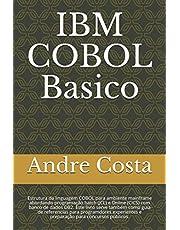 IBM Cobol Basico: Estrutura da linguagem COBOL para ambiente mainframe. Preparação para concursos ou uso profissional.