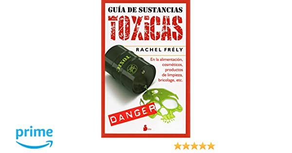 Guia de sustancias toxicas (Spanish Edition): Rachel Flely: 9788478088034: Amazon.com: Books