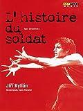 Igor Stravinsky: LHistoire du Soldat