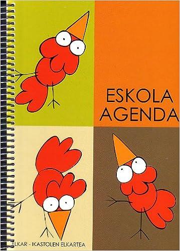 Eskola agenda (Txanela): Amazon.es: Elkar argitaletxea: Libros