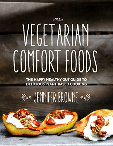 Vegetarian Comfort Foods Delicious Plant Based ebook product image