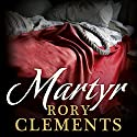 Martyr Audiobook by Rory Clements Narrated by Peter Wickham