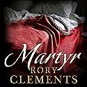 Martyr Hörbuch von Rory Clements Gesprochen von: Peter Wickham