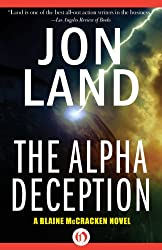 The Alpha Deception (The Blaine McCracken Novels Book 2)