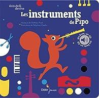 Les instruments de Pipo par Delphine Chedru
