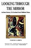 Looking Through the Mirror, Veronica Caddick, 190662805X