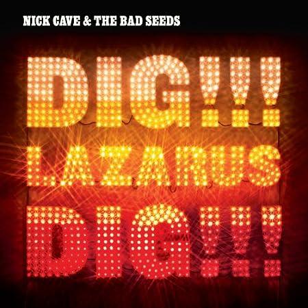 Nick Cave Dig LAZARUS DIG T Shirt