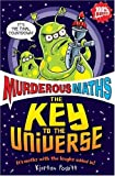 The Key to the Universe (Murderous Maths)
