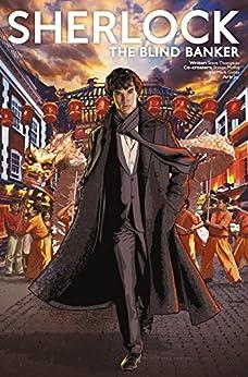 Sherlock: The Blind Banker #2 by [Thompson, Stephen]