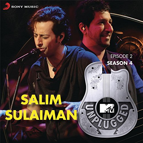 MTV Unplugged Season 4: Salim Sulaiman (Best Of Salim Sulaiman)