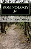 Somnology Jr, Teófilo L. Lee-Chiong, 1450528716