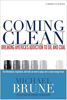 ??PDF?? Coming Clean: Breaking America's Addiction To Oil And Coal. always Shockers Orange minutes legal